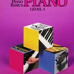 Bastien Piano Basics: Piano, Level 1