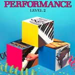 Bastien Piano Basics: Performance, Level 2